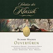 Play & Download Wagner: Overtures (Schätze der Klassik) by Various Artists | Napster