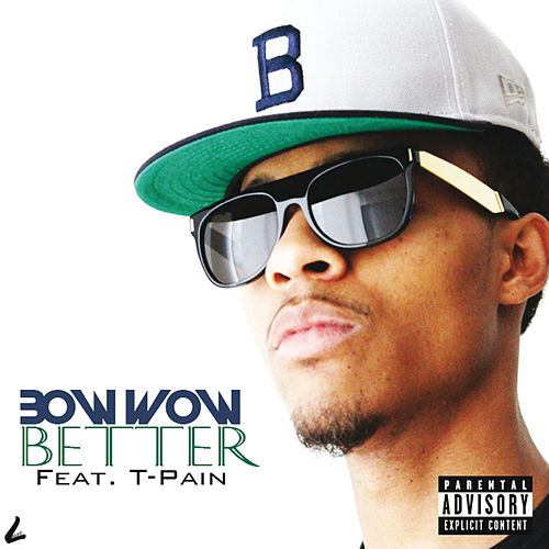 Better von Bow Wow