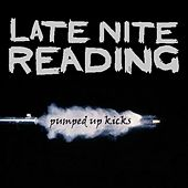 Pumped Up Kicks by Late Nite Reading