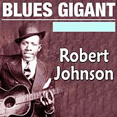 Blues Gigant by ROBERT JOHNSON