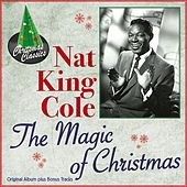 Play & Download The Magic of Christmas (Original Album Plus Bonus Tracks) by Nat King Cole | Napster