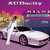 Miami Knights - Single by Audacity