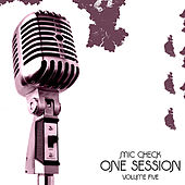 Play & Download Mic Check One - Session Vol 5 Platinum Edition by Various Artists | Napster