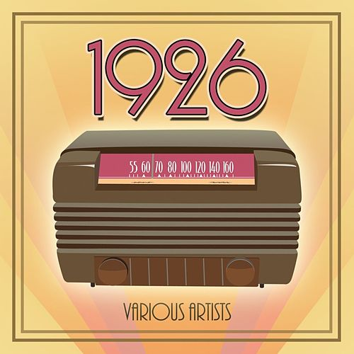 Play & Download 1926 by Various Artists | Napster