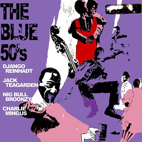 Play & Download The Blue Fifties by Various Artists | Napster