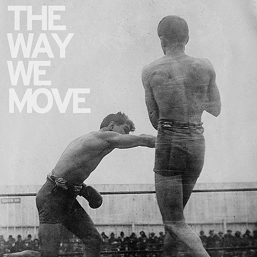 The Way We Move by Langhorne Slim