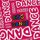 Play & Download Dance by ESG | Napster