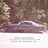 Keep On Moving On by Andy Burrows