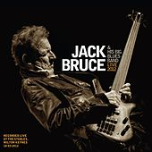 Play & Download Jack Bruce & His Big Blues Band - Live 2012 by Jack Bruce | Napster