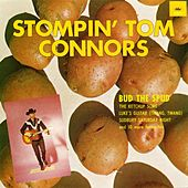 Play & Download Bud The Spud by Stompin' Tom Connors | Napster