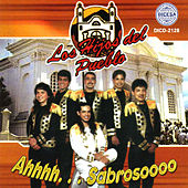 Play & Download Ahhhh...Sabrosoooo by Los Hijos Del Pueblo | Napster