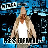 Play & Download Press Forward by Steel | Napster