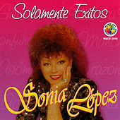 Play & Download Solamente Exitos by Sonia Lopez | Napster
