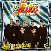 Play & Download Anoranzas by El Indigena Mike del Sax y Su Corazon | Napster