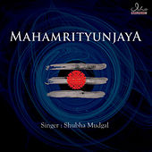 Play & Download Mahamrityunjaya by Various Artists | Napster