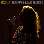 The Brian Holland Sessions by Mozella