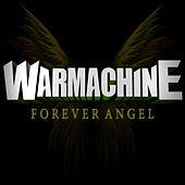 Play & Download Forever Angel - Single by Warmachine | Napster