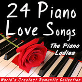 24 Piano Love Songs - Romantic Collection by Various Artists