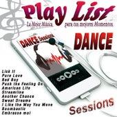 Play List Dance Sessions de Various Artists