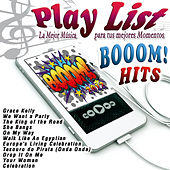 Play & Download Play List Booom Hits! by Various Artists | Napster