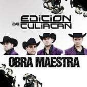 Play & Download La Obra Maestra by La Edicion De Culiacan | Napster