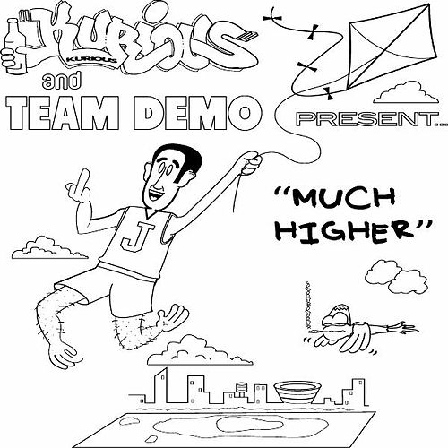 Much Higher by Kurious