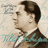 Great Voices Of The Century by Tito Schipa