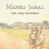 Play & Download The Lamaj Movement by Maneli Jamal | Napster