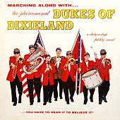 Play & Download Marching Along With The Phenomenal Dukes Of Dixieland by Dukes Of Dixieland | Napster