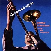Play & Download Cleveland Style by Jimmy Cleveland | Napster