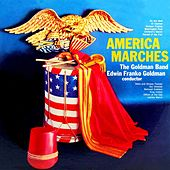 Play & Download America Marches by The Goldman Band | Napster