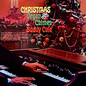 Play & Download Christmas Organ & Chimes by Buddy Cole | Napster