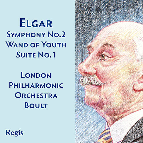 Elgar: Symphony No. 2, The Wand of Youth Suite No. 1 by Various Artists