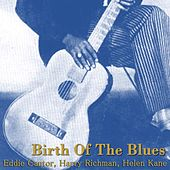 Birth Of The Blues by Various Artists