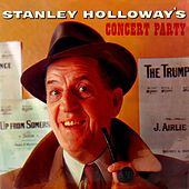 Play & Download Concert Party by Stanley Holloway | Napster