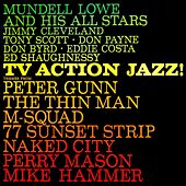Play & Download TV Action Jazz by Mundell Lowe | Napster