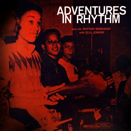 Adventures In Rhythm by Ella Jenkins