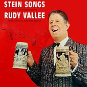 Stein Songs by Rudy Vallee
