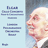 Elgar: Pomp and Circumstance Marches, Cello Concerto by Various Artists