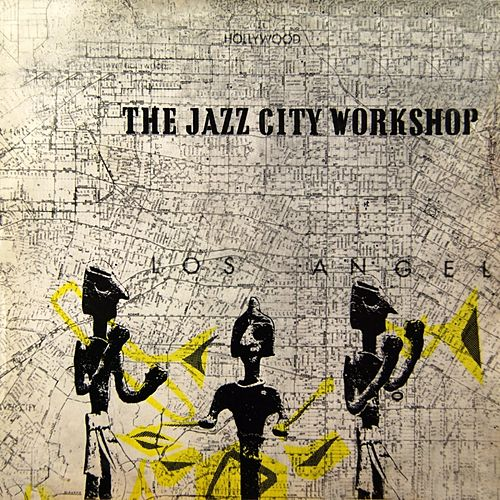 Play & Download Jazz City Workshop by The Jazz City Workshop | Napster