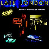 Late London by Various Artists