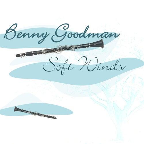 Soft Winds by Benny Goodman