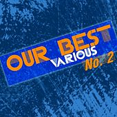 Our Best No 2 by Various Artists