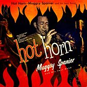 Hot Horn by Muggsy Spanier
