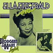 Play & Download Ella Fitzgerald Sings The Rodgers And Hart Songbook by Ella Fitzgerald | Napster
