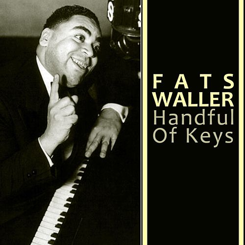 Handful Of Keys by Fats Waller