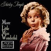 More Little Miss Wonderful by Shirley Temple