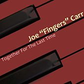 Together For The Last Time by Joe Carr