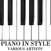 Play & Download Piano In Style by Various Artists | Napster
