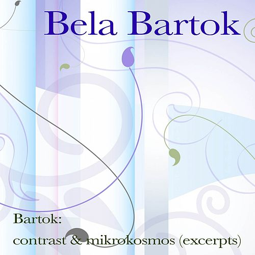 Play & Download Bartók: contrast & mikrokosmos (excerpts) by Benny Goodman | Napster